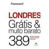 Frommer's Londres Gratis E Muito Barato - Joe Fullman