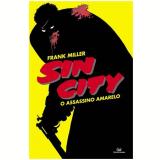 Sin City - O Assassino Amarelo - Frank Miller