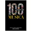 100 Anos de M�sica (Ebook)