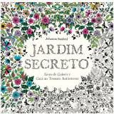 Jardim Secreto - Livro de Colorir Antiestresse