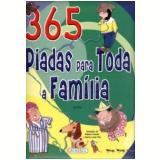 365 Piadas Para Toda A Familia