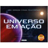 Uma Jornada Visual Espaco Universo Em Acao - Mark A Garlick