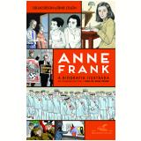 Anne Frank — A Biografia Ilustrada - Sid Jacobson