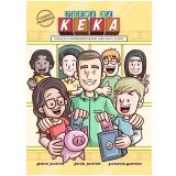Turma da Keka - Vamos Prosperar - Marcos Silvestre