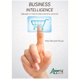 Business Intelligence - Pedro Edmundo Floriani, Anita Maria Da Rocha Fernandes