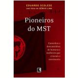 Pioneiros do MST - Eduardo Scolese