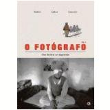 O Fotógrafo (Vol. 2) - Lemercier, Guibert, Lefèvre