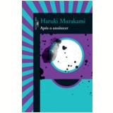 Após o Anoitecer - Haruki Murakami