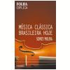 M�sica Cl�ssica Brasileira Hoje