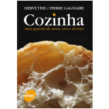 Cozinha - Hervé This, Pierre Gagnaire