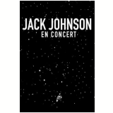 Jack Johnson: En Concert (DVD) - Jack Johnson