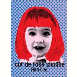 DVD - Rita Lee - Cor de Rosa Choque - Rita Lee - 7898324757389