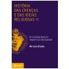 Hist�ria das Cren�as e das Ideias Religiosas (Vol. 2)