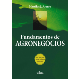 Fundamentos de Agronegócios - Massilon J. de Araújo