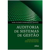Auditoria De Sistemas De Gestão - Mari Elizabete Bernardini Seiffert