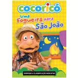 Cocoricó Uma Fogueira Para São João (DVD) - Fernando Gomes (Diretor)