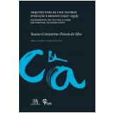 Arquitectura de Cine Teatros: Evolução e Registo [1927—1959] Equipamentos de cultura e lazer em Portugal no Estado Novo (Ebook) - Susana Constantino Peixoto Da Silva