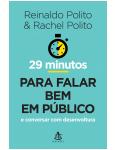 29 Minutos Para Falar Bem Em Público