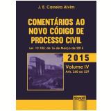 Comentários Ao Novo Código De Processo Civil -lei 13.105 - J. E. Carreira Alvim