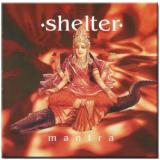 Shelter - Mantra (CD) - Shelter