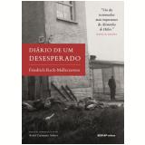 Diário de Um Desesperado - Friedrich Reck-malleczewen