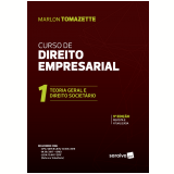 Curso de Direito Empresarial (Vol. 1) - Marlon Tomazette