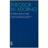 As Estrelas Descem à Terra - Theodor W. Adorno