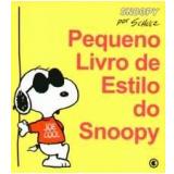 Pequeno Livro de Estilo do Snoopy - Charles M. Schulz