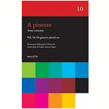 A Pintura Vol.10 Os Gêneros Pictóricos - Jacqueline Lichtenstein (Org.)