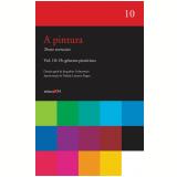 A Pintura -  Os Gêneros Pictóricos (Vol. 10) - Jacqueline Lichtenstein (Org.)