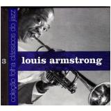 Louis Armstrong (Vol. 3) - Carlos Calado