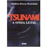 Tsunami: A Onda Letal - Andréa Deren Destefani