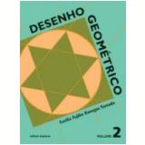 Desenho Geométrico - 2 - Ensino Fundamental II - Cecilia Fujiko Kanegae