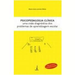 Psicopedagogia Clínica uma Visao Diagnóstica dos Problemas de Aprendizagem Escolar 13ª Edição