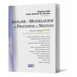 Análise e Modelagem de Processo de Negócio - Rogerio Valle, Saulo BarbarÁ de Oliveira