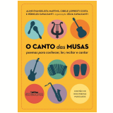 O Canto das Musas - Aline Evangelista Martins, Cibele Lopresti Costa, Péricles Cavalcanti