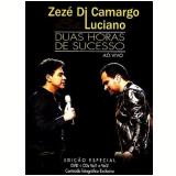 Zezé Di Camargo e Luciano - Duas Horas De Sucesso - Ao Vivo (kit) (CD) - Zezé Di Camargo e Luciano