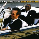 B.b. King & Eric Clapton - Riding With The King (CD) - B.b. King & Eric Clapton