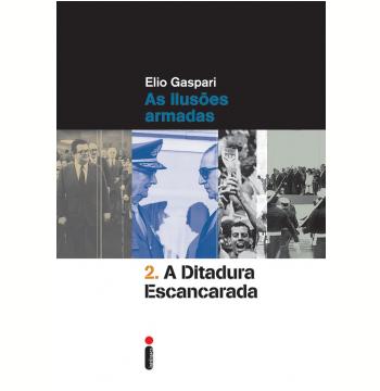 A Ditadura Escancarada (Vol. 2)