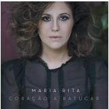 Maria Rita - Coração a Batucar (CD) - Maria Rita