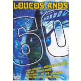 Loucos Anos 60 (DVD) - Vários autores