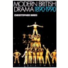 Modern British Drama - 1890-1990