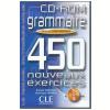 Grammaire 450 Nouveaux Exercices - Niveau Intermediaire (Cd - Rom)
