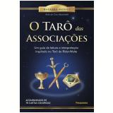 O Tarô Das Associações - Barbara Moore