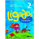 Ligados.com Geografia 2º Ano - Ensino Fundamental I - Angela Rama, Marcelo Moraes Paula