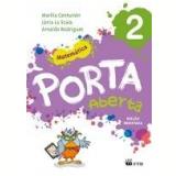 Porta Aberta Matemática - 2º Ano - Arnaldo, Marilia Ramos, Júnia