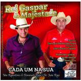 Rei Gaspar e Majestade - Cada um na sua (CD) - Rei Gaspar E Majestade