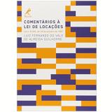 Comentários À Lei De Locações - Luiz Fernando Do Vale De Almeida Guilherme