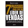 7 Passos Para Ser Um Líder de Vendas
