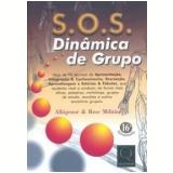 S.O.S. Dinâmica de Grupo - Albigenor Militão, Rose Militão